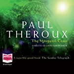 The Mosquito Coast | Paul Theroux