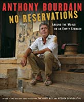 "Cover of ""No Reservations: Around the Wor..."