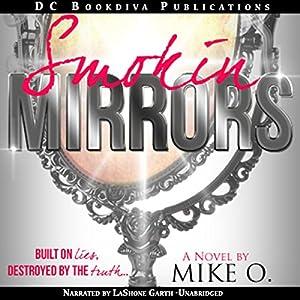 Smokin Mirrors | [Mike O]