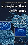 img - for Neutrophil Methods and Protocols (Methods in Molecular Biology) book / textbook / text book