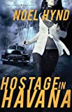 img - for Hostage in Havana (Cuban Trilogy, The) book / textbook / text book
