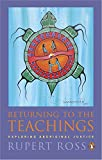 img - for Returning To the Teachings: Exploring Aboriginal Justice book / textbook / text book