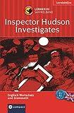 Inspector Hudson Investigates (Compact Lernkrimi Sammelband). Englisch Wortschatz & Grammatik. Niveau B1 - B2