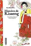 echange, troc Dong-hwa Kim - Histoires de Kisaeng, Tome 2 : La fleur de lotus et la fleur de poirier