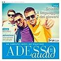 ADESSO audio - Il linguaggio dei giovani. 1/2017: Italienisch lernen Audio - Jugendsprache Hörbuch von  div. Gesprochen von:  div.