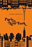 Paris vs New York par Vahram Muratyan