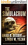 THE SIMULACRUM (Gunnar Schofield Book 1)