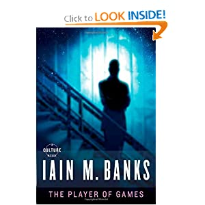 The Player of Games (Culture) by Iain M. Banks