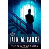 The Player of Games (Culture) ~ Iain M. Banks