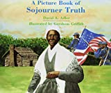 A Picture Book of Sojourner Truth (Picture Book Biography) (Picture Book Biographies)