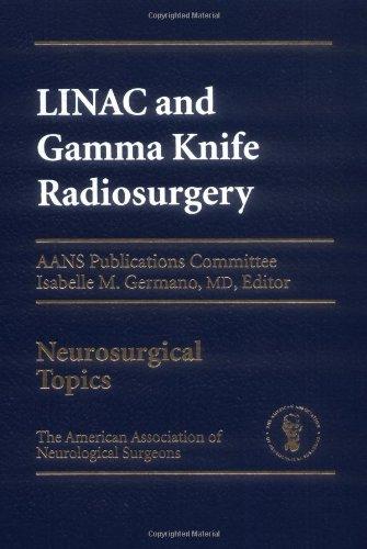 Linac And Gamma Knife Radiosurgery
