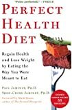 Perfect Health Diet: Regain Health and Lose Weight by Eating the Way You Were Meant to Eat (English Edition)
