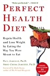 Perfect Health Diet Regain Health and Lose Weight by Eating