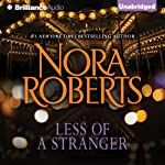 Less of a Stranger: A Selection from Wild at Heart | Nora Roberts
