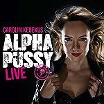 AlphaPussy | Carolin Kebekus
