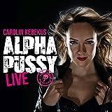 Carolin Kebekus �AlphaPussy� bestellen bei Amazon.de