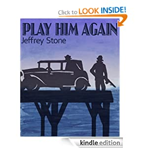 Play Him Again (A Matt Hudson Novel)