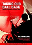 img - for Taking Our Ball Back: English Football's Culture Wars book / textbook / text book