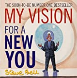My Vision for a New You (0413775933) by Bell, Steve