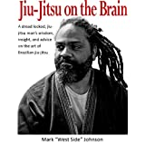 Jiu-Jitsu on the Brain