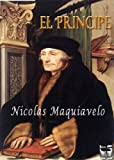 img - for El Principe. Maquiavelo (Spanish Edition) book / textbook / text book