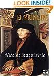 El Principe. Maquiavelo (Spanish Edit...