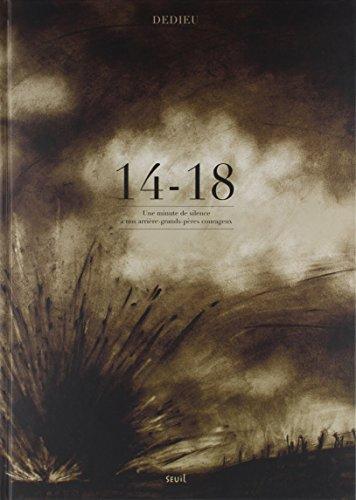 14-18 : une minute de silence à nos arrières grands-pères courageux
