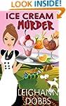 Ice Cream Murder (Lexy Baker Cozy Mys...