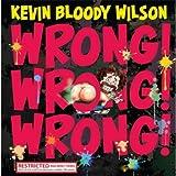 Wrong! Wrong! Wrong! [Explicit]
