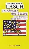 La révolte des élites (French Edition) (2081236818) by Christopher Lasch