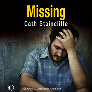 Missing | [Cath Staincliffe]