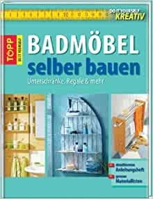 badmoebel selber bauen 9783772468131 books. Black Bedroom Furniture Sets. Home Design Ideas