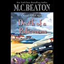 Death of a Policeman Audiobook by M. C. Beaton Narrated by Graeme Malcolm