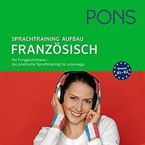 PONS mobil Sprachtraining - Aufbau Französisch Hörbuch