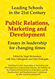 img - for Public Relations, Marketing and Development (Leading Schools in the 21st Century) book / textbook / text book