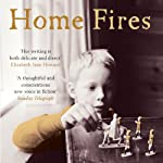 Home Fires | Elizabeth Day