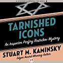 Tarnished Icons Audiobook by Stuart M. Kaminsky Narrated by John McLain