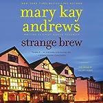 Strange Brew | Mary Kay Andrews