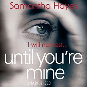 Until You're Mine Audiobook