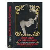 Dark lady of the silents; my life in early Hollywood, ~ Miriam Cooper