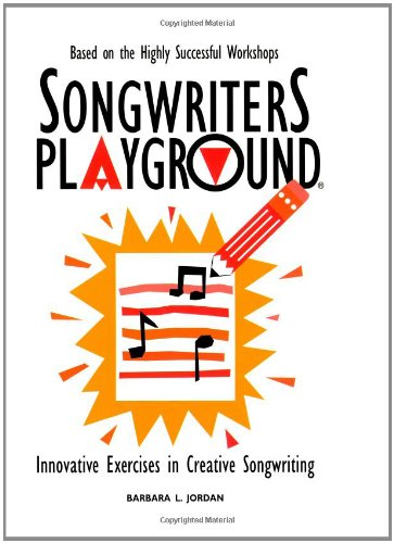 songwriters playground innovative exercises in creative songwriting