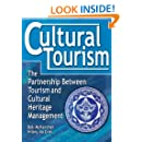 Cultural Tourism: The Partnership Between Tourism and Cultural Heritage Management
