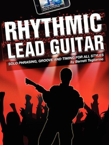 Rhythmic Lead Guitar MP3 Edition, by Barrett Tagliarino