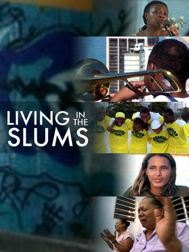Living In The Slums