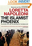 The Islamist Phoenix: The Islamic Sta...