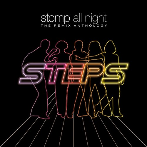 Steps - Stomp All Night: Remix Anthology - Zortam Music