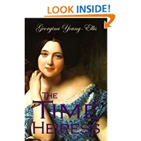 The Time Heiress: The Time Mistress Romantic Time Travel Series