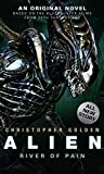 Alien - River of Pain (Book 3) (Alien 3) Christopher Golden