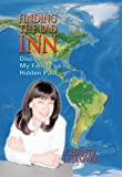 Finding the Bad Inn: Discovering My Family's Hidden Past