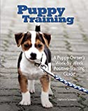 img - for Puppy Training: Owner's Week-By-Week Training Guide (Training Book Series) book / textbook / text book